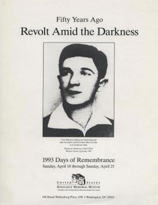 Days of remembrance April 18–25, 1993 : fifty years ago : revolt amid the darkness : planning guide for commemorative programs