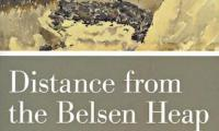 Distance from the Belsen heap : Allied forces and the liberation of a Nazi concentration camp
