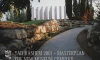 Yad Vashem 2001—masterplan : the new museum complex & the visitors' center