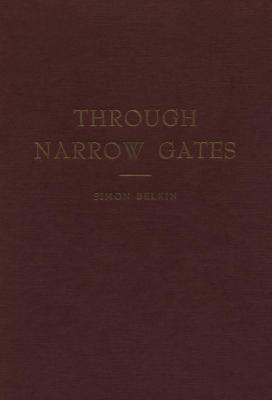 Through narrow gates : a review of Jewish immigration, colonization and immigrant aid work in Canada (1840–1940)