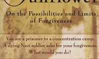 The sunflower : on the possibilities and limits of forgiveness