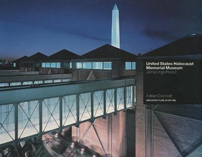 United States Holocaust Memorial Museum : James Ingo Freed