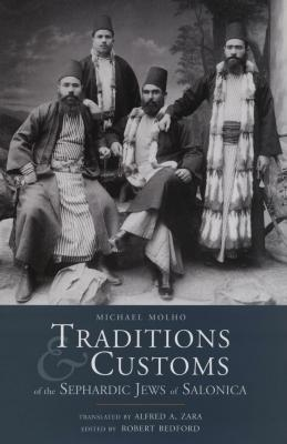 Traditions & customs of the Sephardic Jews of Salonica