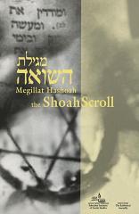Megilat ha-Sho'ah = The Shoah scroll : a Holocaust liturgy