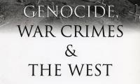 Genocide, war crimes and the West : history and complicity