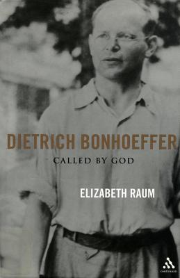 Dietrich Bonhoeffer : called by God
