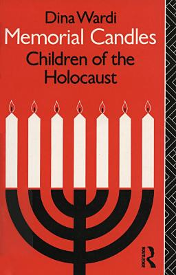 Memorial candles : children of the Holocaust