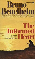 The informed heart : autonomy in a mass age