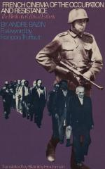 French cinema of the occupation and resistance : the birth of a critical esthetic