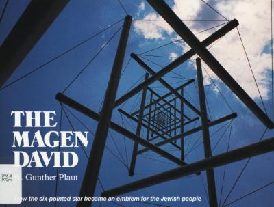 The Magen David : how the six-pointed star became an emblem for the Jewish people