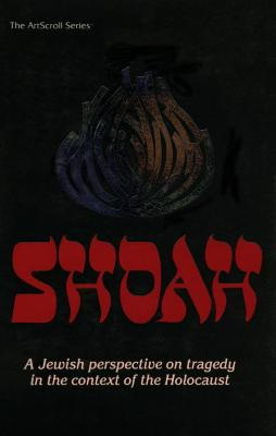 Shoah : a Jewish perspective on tragedy in the context of the Holocaust