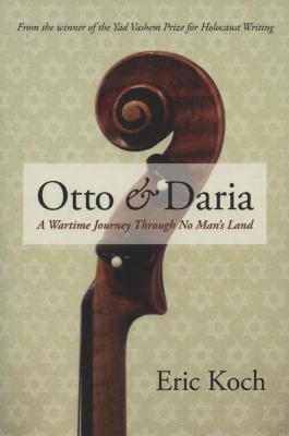 Otto & Daria : a wartime journey through no man's land
