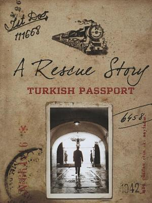 Turkish passport : a rescue story