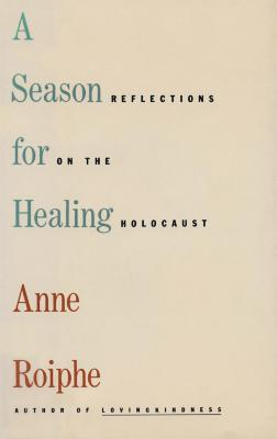 A season for healing : reflections on the Holocaust