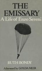 The emissary : a life of Enzo Sereni
