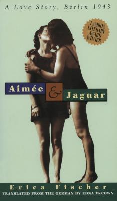Aimée & Jaguar : a love story, Berlin 1943