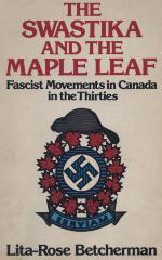 The swastika and the maple leaf : Fascist movements in Canada in the thirties