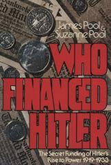 Who financed Hitler : the secret funding of Hitler's rise to power, 1919–1933
