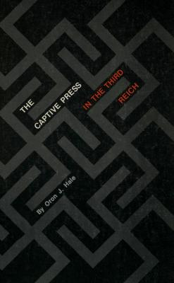 The captive press in the Third Reich
