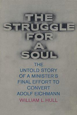 The struggle for a soul