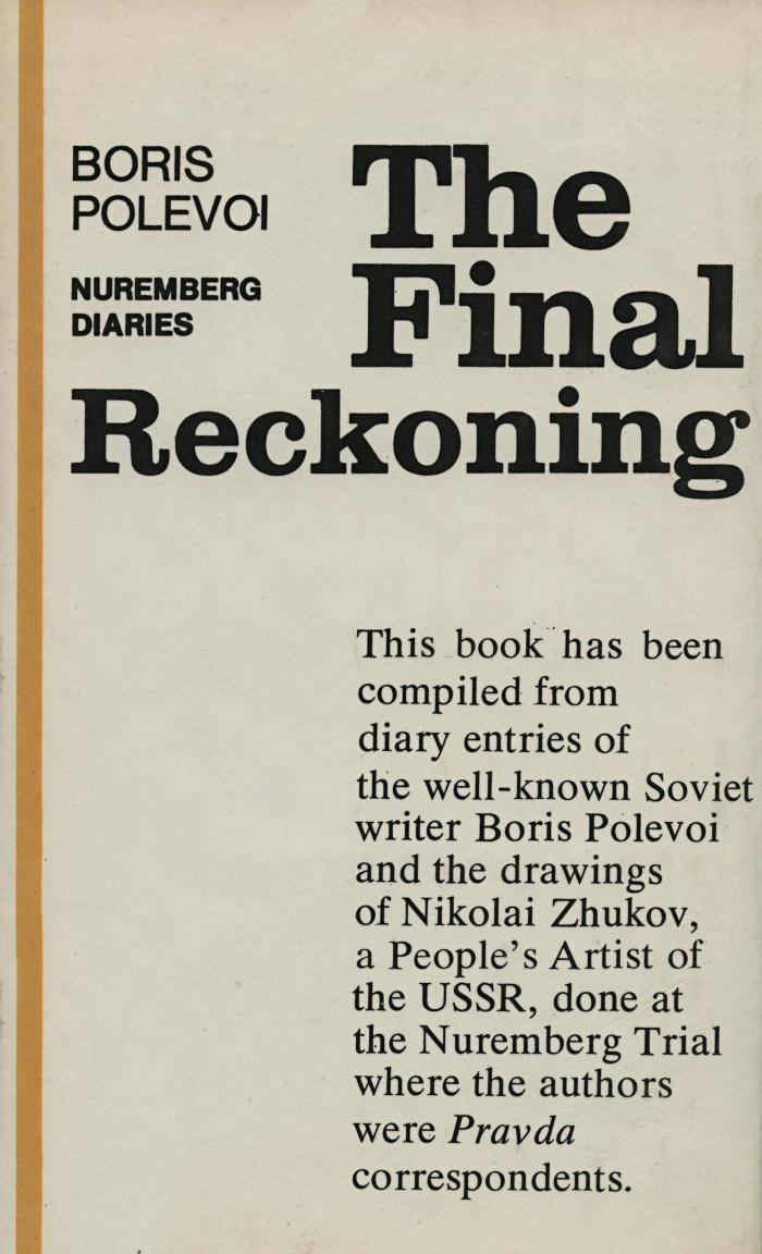 The final reckoning : Nuremberg diaries