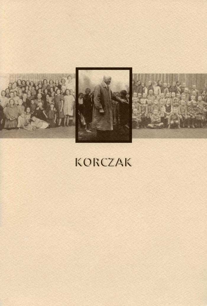Janusz Korczak : Henryk Goldszmit, 1878-1942