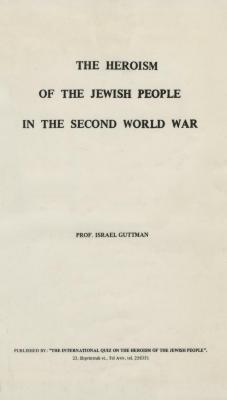 The heroism of the Jewish people in the Second World War