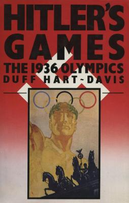 Hitler's games : the 1936 Olympics