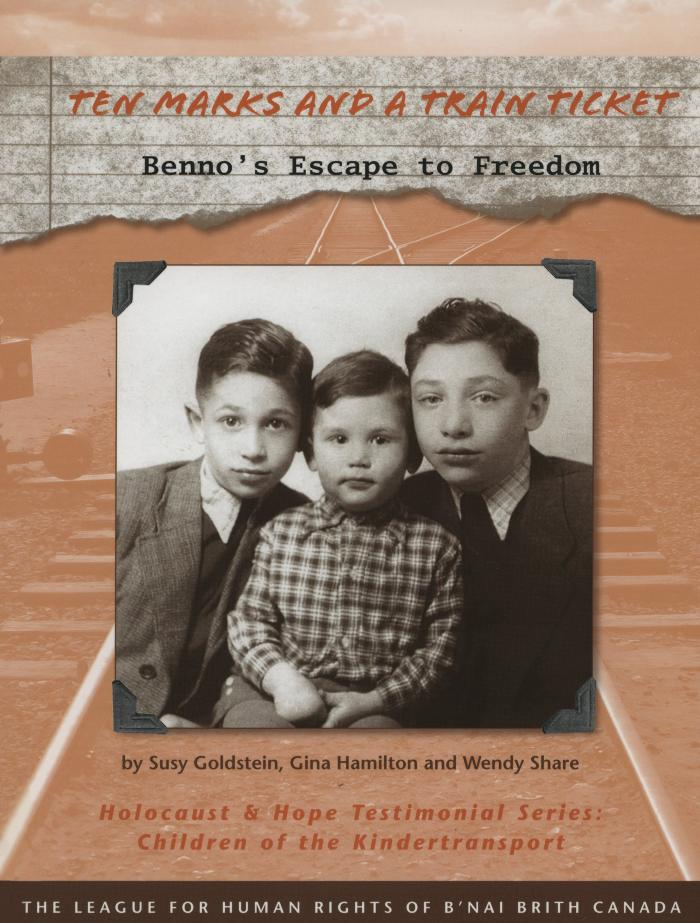 Ten marks and a train ticket : Benno's escape to freedom