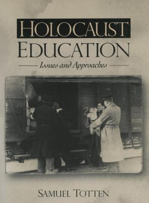 Holocaust education : issues and approaches