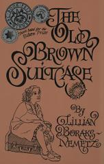 The old brown suitcase : a teenager's story of war and peace