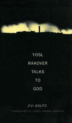 Yosl Rakover talks to God