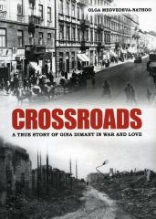 Crossroads : a true story of Gina Dimant in war and love