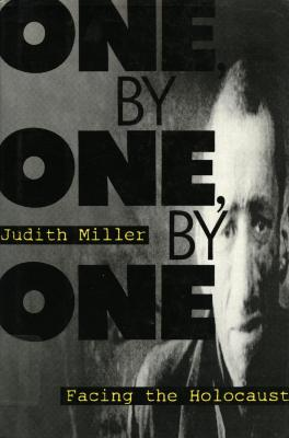 One, by one, by one : facing the Holocaust