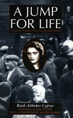A jump for life : a survivor's journal from Nazi-occupied Poland