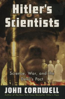 Hitler's scientists : science, war, and the devil's pact