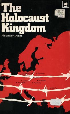 The Holocaust kingdom : a memoir