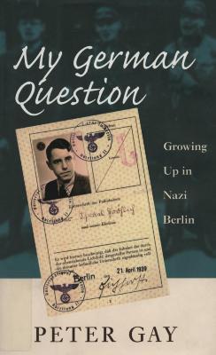 My German question : growing up in Nazi Berlin