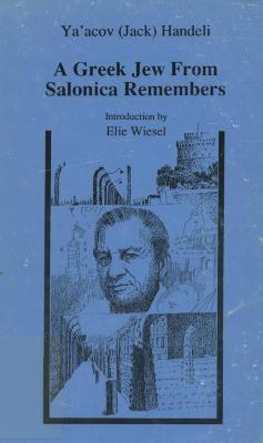 A Greek Jew from Salonica remembers