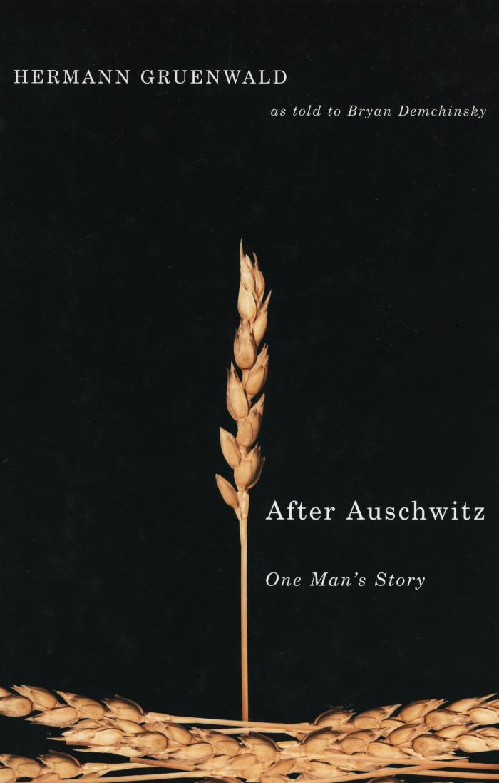 After Auschwitz : one man's story