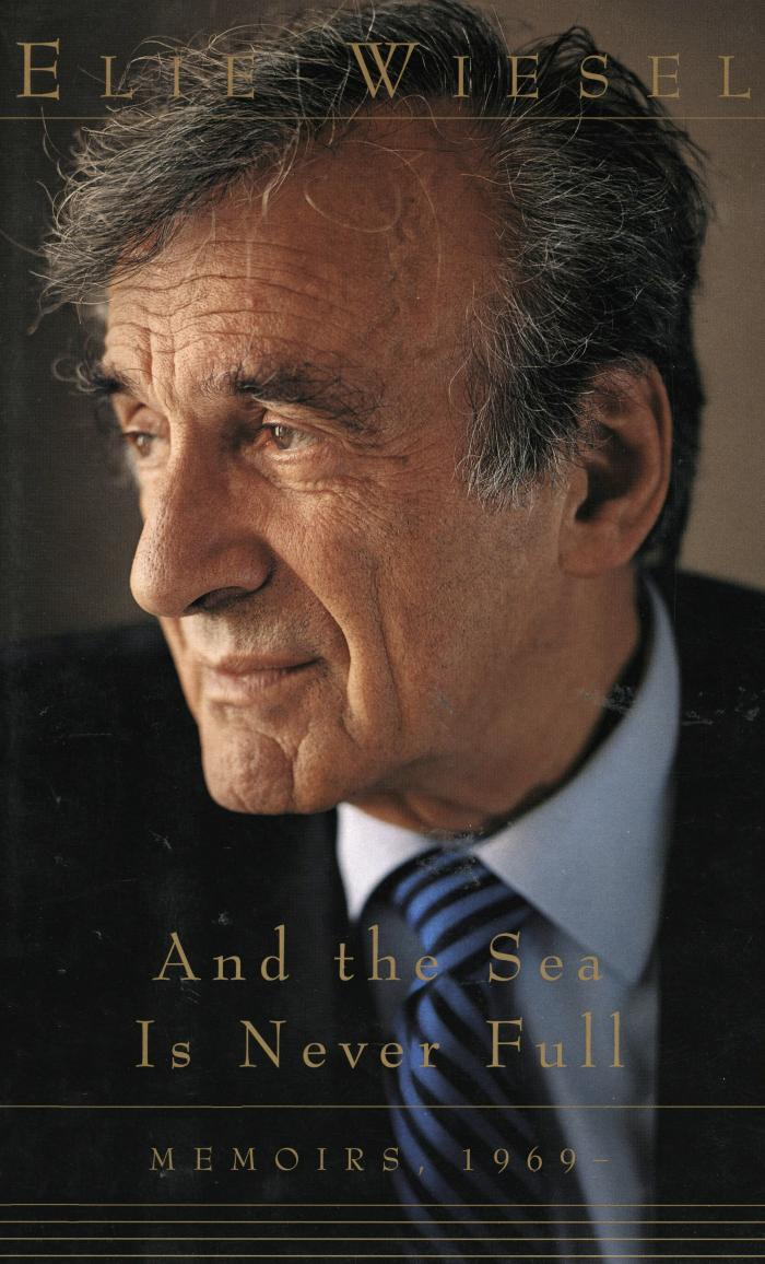 And the sea is never full : memoirs 1969–