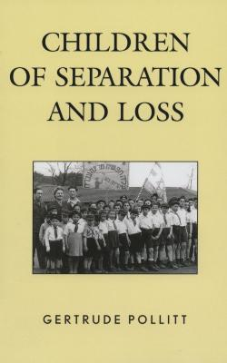 Children of separation and loss : a memoir