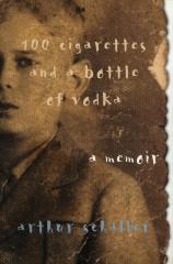 100 cigarettes and a bottle of vodka : a memoir