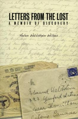 Letters from the lost : a memoir of discovery