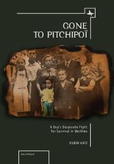 Gone to Pitchipoï : a boy's desperate fight for survival in wartime