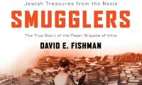 The book smugglers : partisans, poets, and the race to save Jewish treasures from the Nazis