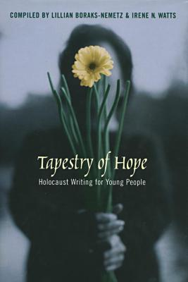 Tapestry of hope : Holocaust writing for young people