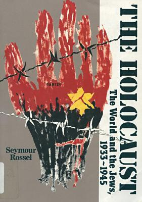 The Holocaust : the world and the Jews, 1933–1945