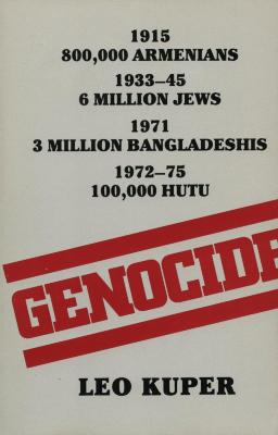 Genocide : its political use in the twentieth century