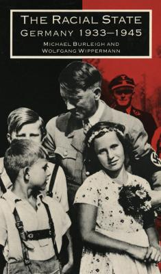 The racial state : Germany, 1933–1945